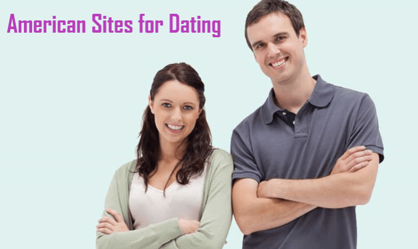 American Sites for Dating