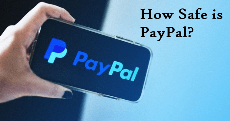 How Safe is PayPal