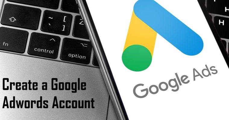 Create a Google Adwords Account